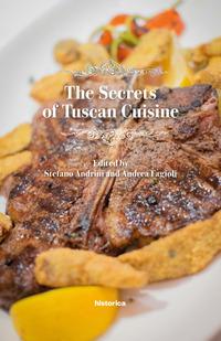 The The secrets of tuscan cuisine - Andrini Stefano Fagioli Andrea - wuz.it