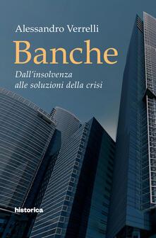 Premioquesti.it Banche. Dall'insolvenza alle soluzioni della crisi Image