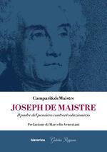 Joseph De Maistre. Il padre del pensiero controrivoluzionario