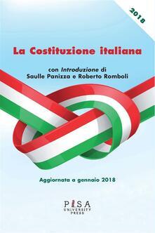 La Costituzione italiana. Aggiornata a gennaio 2018 - Roberto Romboli,Saulle Panizza - ebook