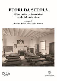 Equilibrifestival.it Fuori da scuola. 1938. Studenti e docenti ebrei espulsi dalle aule pisane Image