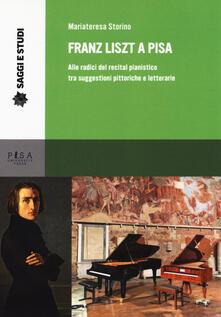 Writersfactory.it Franz Liszt a Pisa. Alle radici del recital pianistico tra suggestioni pittoriche e letterarie Image