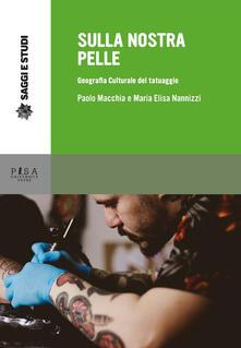 Sulla nostra pelle. Geografia culturale del tatuaggio.pdf