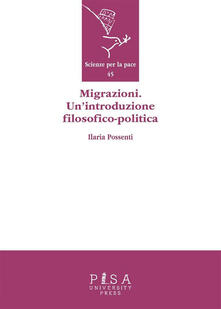 Migrazioni. Un'introduzione filosofico-politica - Ilaria Possenti - ebook
