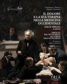 Lpgcsostenible.es Il dolore e la sua terapia nella medicina occidentale. Vol. 3: Dal Settecento alla metà dell'Ottocento. Image