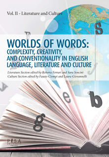 Partyperilperu.it Worlds of words: complexity, creativity, and conventionality in english language, literature and culture. Vol. 2: Literature and culture. Image