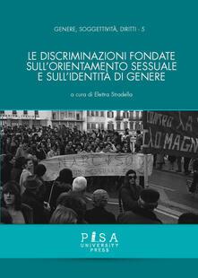 Le discriminazioni fondate sull'orientamento sessuale e sull'identità di genere - copertina