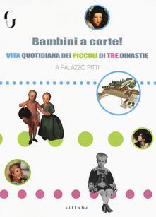 Milanospringparade.it Bambini a corte! Vita quotidiana dei piccoli di tre dinastie a Palazzo Pitti Image