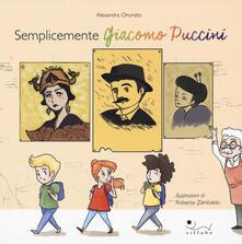 Semplicemente Giacomo Puccini. Ediz. a colori.pdf