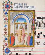 Storie di pagine dipinte. Miniature recuperate dai Carabinieri. Ediz. illustrata