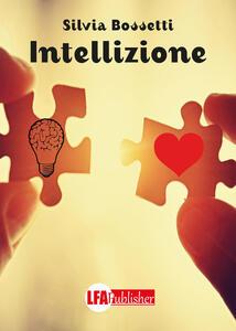Intellizione - Silvia Bossetti - copertina