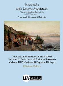 Enciclopedia della canzone napoletana. «Canzoni amate e dimenticate dal 1200 ad oggi..» - copertina