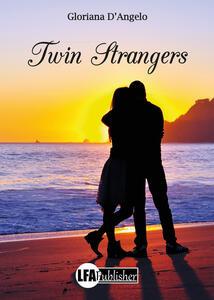 Twin strangers - Gloriana D'Angelo - copertina