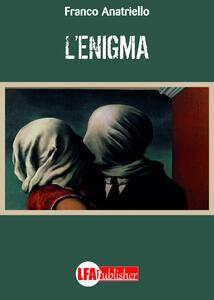 L' enigma - Franco Anatriello - copertina