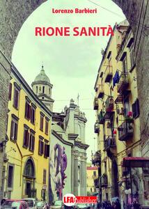 Rione Sanità - Lorenzo Barbieri - copertina