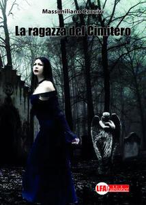 La ragazza del cimitero - Massimiliano Cacurri - copertina