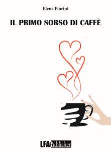 Il primo sorso di caffè.pdf