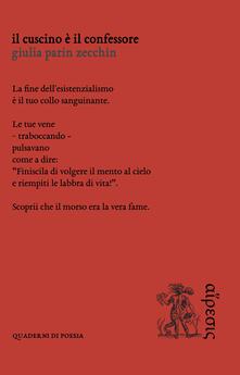 Il cuscino è il confessore - Giulia Parin Zecchin - copertina