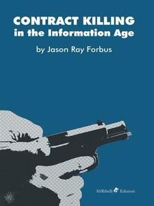 Contract Killing in the Information Age