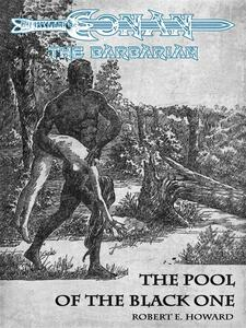 The Pool Of The Black One - Conan the Barbarian