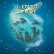 Mercatinidinataletorino.it L' enfant lointain Image
