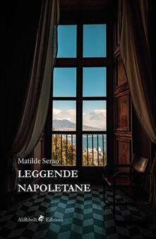 Leggende napoletane - Matilde Serao - ebook