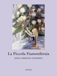 La piccola fiammiferaia - Hans Christian Andersen - ebook