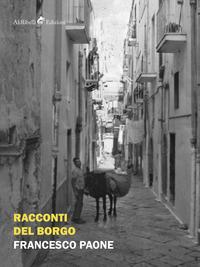 Racconti del borgo - Paone Francesco - wuz.it