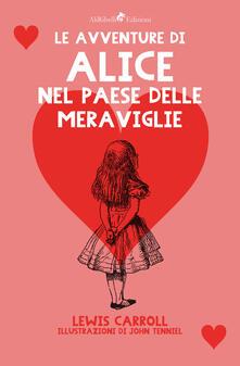 Le avventure di Alice nel paese delle meraviglie - John Tenniel,Lewis Carroll - ebook