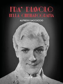 Fra' Diavolo nella cinematografia - Alfredo Saccoccio - ebook