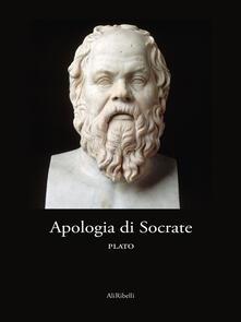 Apologia di Socrate - Platone - ebook
