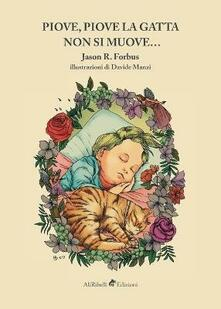 Piove, piove la gatta non si muove.... Ediz. illustrata.pdf