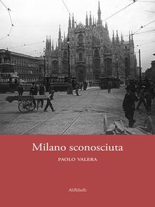 Milano sconosciuta - Paolo Valera - ebook