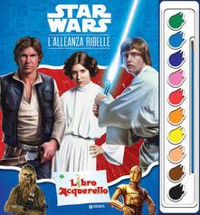 L alleanza ribelle. Star wars. Libro acquerello. Con set di 10 colori acquerello.pdf
