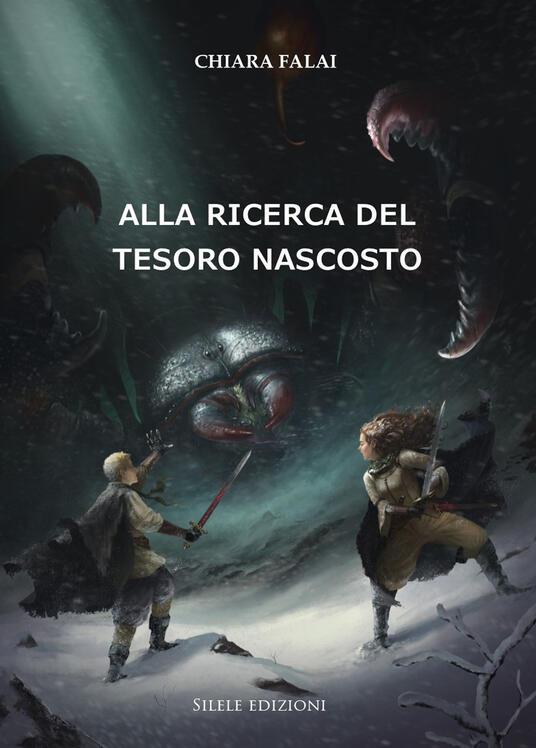 Alla ricerca del tesoro nascosto - Chiara Falai - copertina
