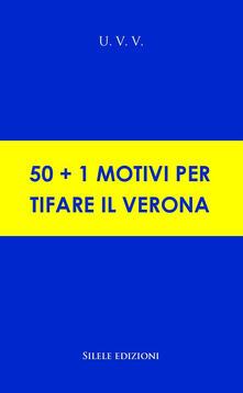 Premioquesti.it 50+1 motivi per tifare il Verona Image