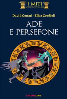 Secchiarapita.it Ade e Persefone. Ediz. illustrata Image
