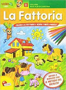 Amatigota.it Nella grande fattoria. Maxi albi di Carotina. Ediz. illustrata Image