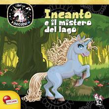 Incanto e mistero del lago. Unicorni. Ediz. a colori.pdf