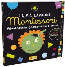 Filastrocche geometriche a colori. Montessori. Ediz. illustrata. Con gadget.pdf