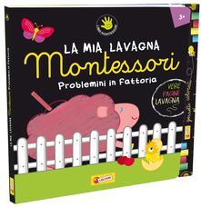 Problemini in fattoria. Montessori. Ediz. illustrata. Con gadget.pdf