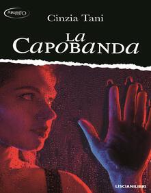 La capobanda - Cinzia Tani - copertina
