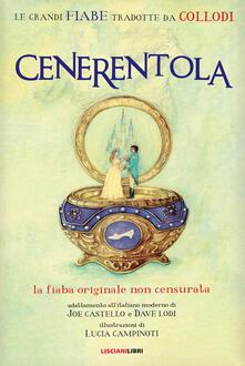 Secchiarapita.it Cenerentola. Le fiabe originali non censurate Image