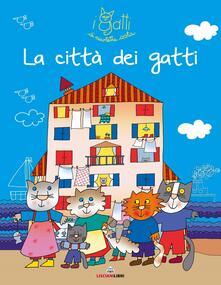 La città dei gatti. I gatti di Nicoletta Costa. Ediz. illustrata - Nicoletta Costa - copertina