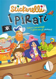 Antondemarirreguera.es I pirati. Stickerelli. Con adesivi. Ediz. a colori Image