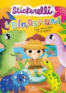 Filmarelalterita.it I dinosauri. Stickerelli. Con adesivi. Ediz. a colori Image