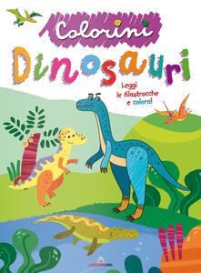 Criticalwinenotav.it Dinosauri. Colorini. Ediz. a colori Image