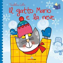 Premioquesti.it Il gatto Mario e la neve. Librotti gatti. Ediz. a colori Image