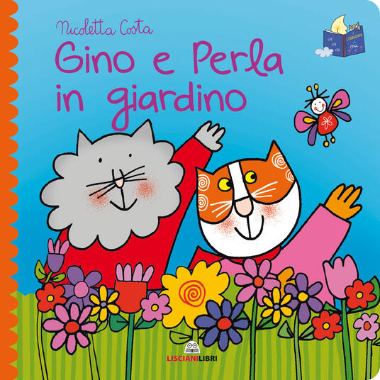 Gino e Perla in giardino. Librotti gatti. Ediz. a colori - Nicoletta Costa - copertina