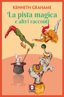 Ascotcamogli.it La pista magica e altri racconti Image